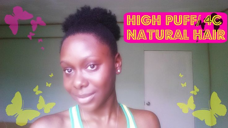 HIGH PUFF | 4C NATURAL HAIR TUTORIAL