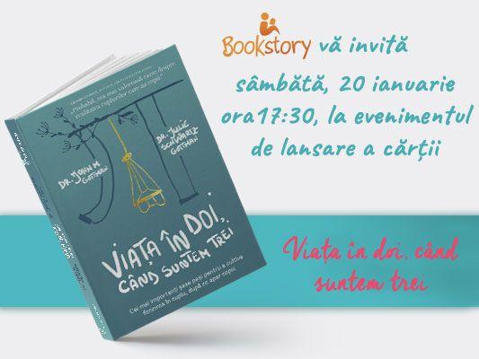 """Bookstory vă invită la evenimentul de lansare a cărții """"Viața în doi, când suntem trei"""""""