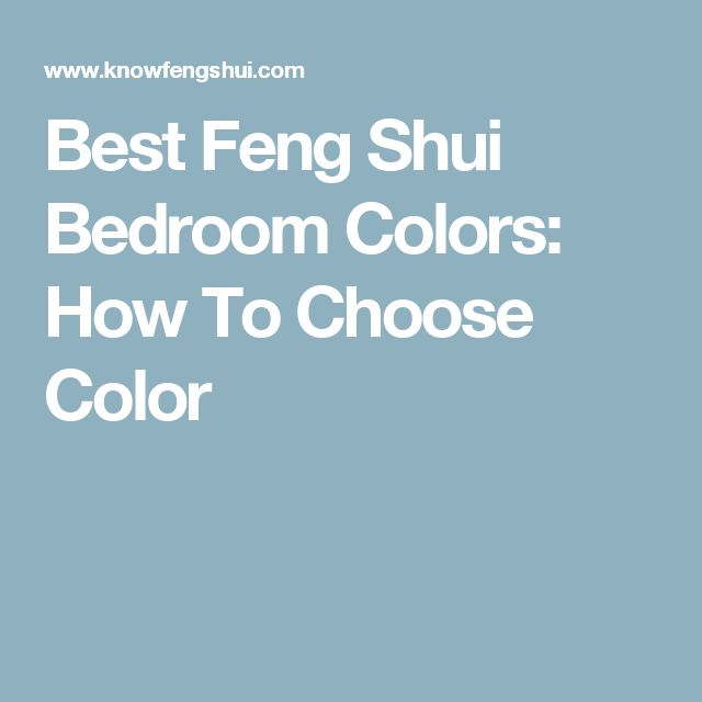 Feng Shui Bedroom Paint Colors Bedroom Colour Schemes With Oak Furniture Small Bedroom Balcony Bedroom Chandeliers Pinterest: Best 25+ Best Bedroom Colors Ideas On Pinterest