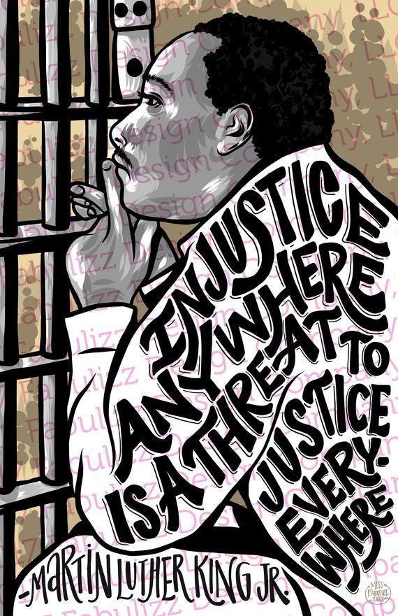 Martin Luther King Jr Injustice Illustration Digital Art Etsy Martin Luther King Quotes Martin Luther King Jr Quotes Martin Luther