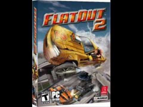Flatout 2 soundtracks - Snitches and Talkers Get Stitches and Walkers - ...
