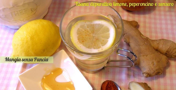 Tisana depurativa limone, peperoncino e zenzero