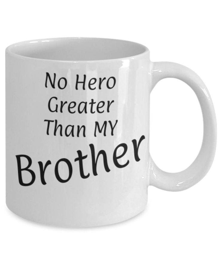 Gift for Brother, No hero greater than my Brother, Funny coffee mug, Christmas gift for Brother, Brother appreciation mug, Gift for him by expodesigns on Etsy