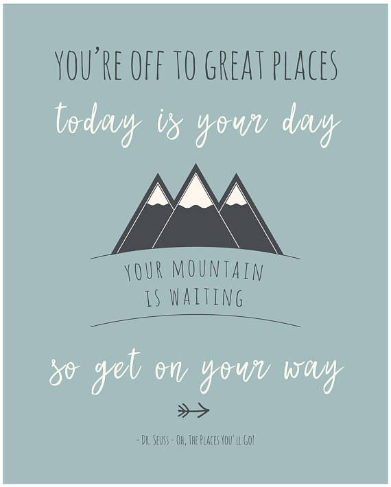 Your Mountain Is Waiting Poster Dr Seuss Quote Inspiring Kids