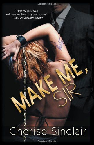 Book 5 - Make Me, Sir (Masters of the Shadowlands)