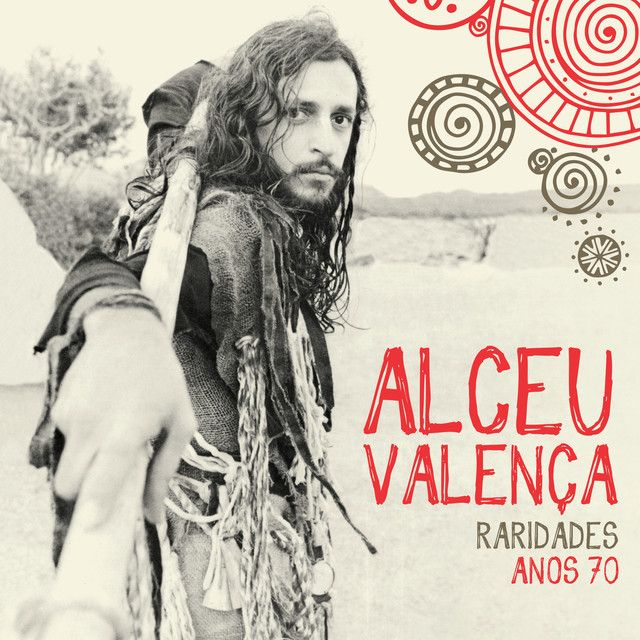 """"""" Raridades (Anos 70)"""" by Alceu Valença"""