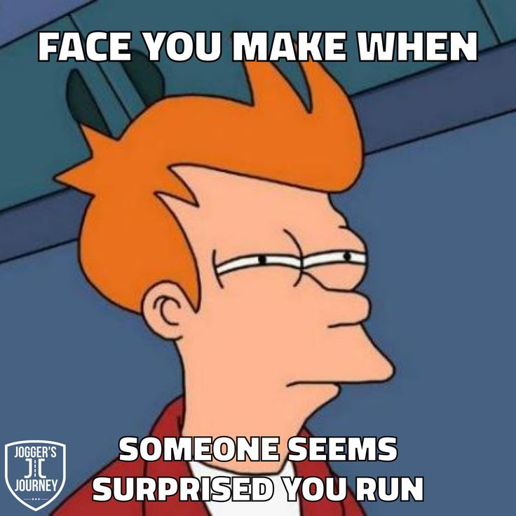 Running is too often such a serious topic. Sometimes its good to poke a little fun at each other and have a good laugh. Please enjoy these running memes.