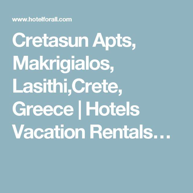 Cretasun Apts, Makrigialos, Lasithi,Crete, Greece | Hotels Vacation Rentals…