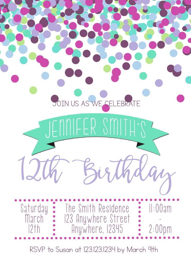 Teen/Tween Birthday Girl Invitation - Confetti - Several Color Combos - Any age! by SSSassyDesigns on Etsy https://www.etsy.com/listing/270518058/teentween-birthday-girl-invitation