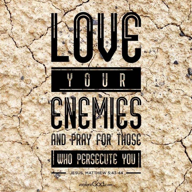 13 Best Images About Love Thy Enemy Pray 4 Those Who Persecute U On Pinterest
