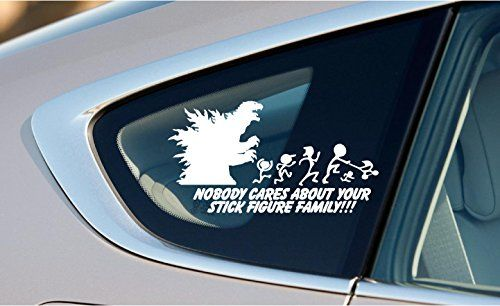 Nobody cares about your stick figure family godzilla 9x4 8 inches symbol matte black vinyl nobody caresstick figure familysticker ideasstick figures window