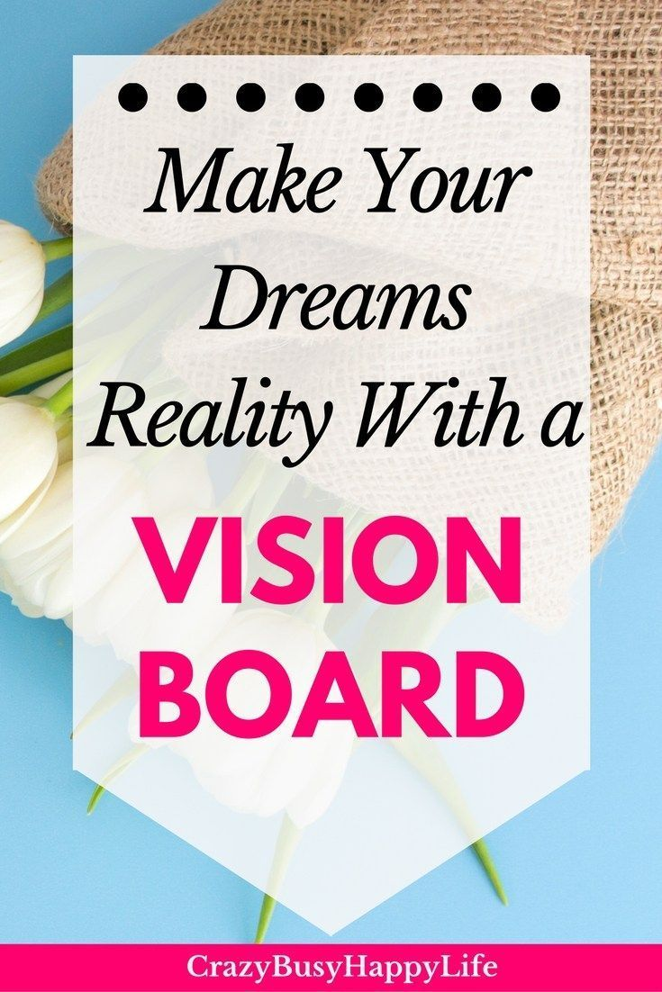 You can turn your dreams into reality with a vision board. Use a dream board or vision board for manifesting what you want in life. It's great to dream.