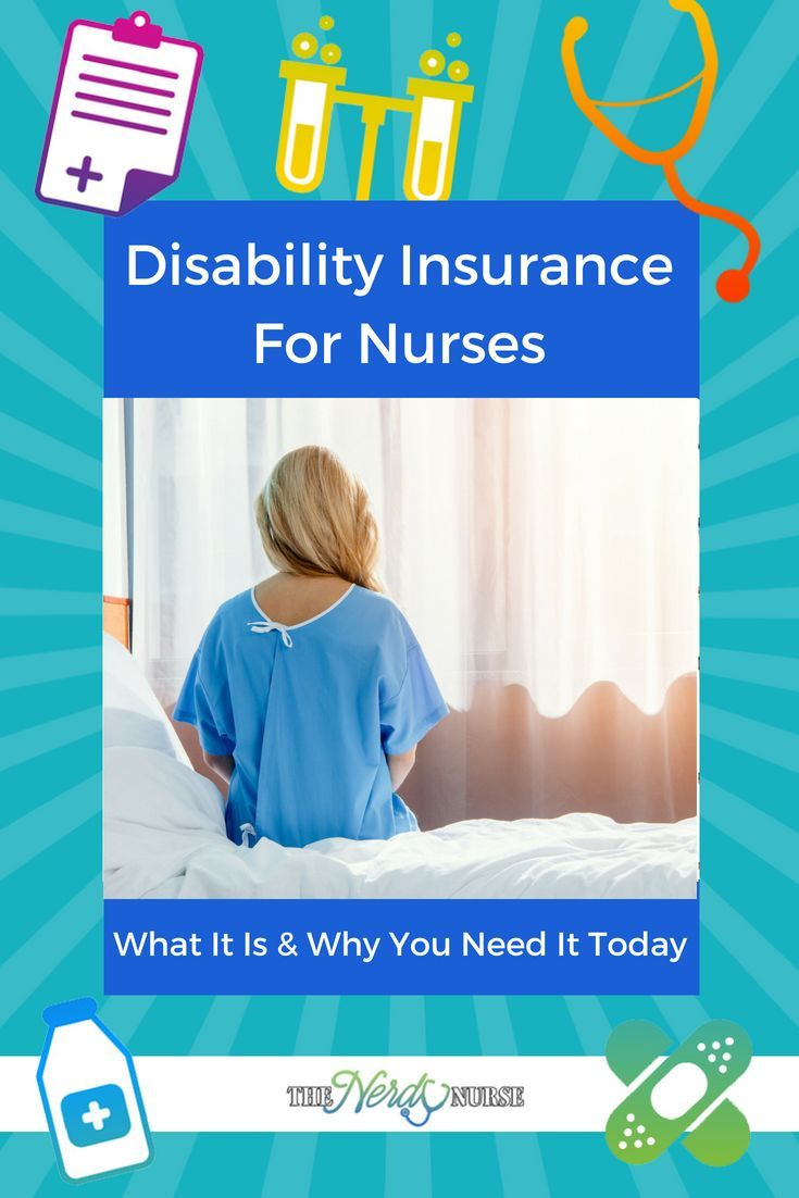 Pin Now Read Later Disability Insurance For Nurses What It Is