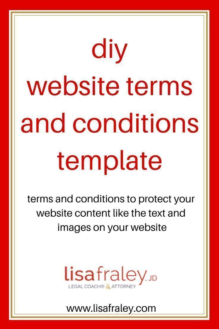 This Terms And Conditions Template Will Protect Your Website Content Like The Text And Images On Your Website R Website Content Website Terms Website Template Website terms and conditions template