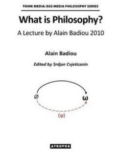 What Is Philosophy? a Lecture by Alain Badiou 2010 free download by Alain Badiou ISBN: 9781940813868 with BooksBob. Fast and free eBooks download.  The post What Is Philosophy? a Lecture by Alain Badiou 2010 Free Download appeared first on Booksbob.com.