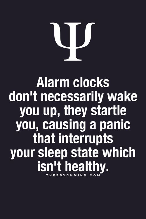 Fun Psychology facts here! my alarm clock scares the s***t out of me in the mornings at 6.30am every week day. I never liked you , my alarm clock , anyway!