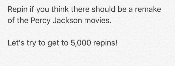 Try to get to 5,000 repins! #percyjackson