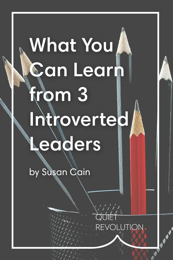 best ideas about introverted leaders leadership 3 introverted ceos who prove that quiet leadership is not an oxymoron