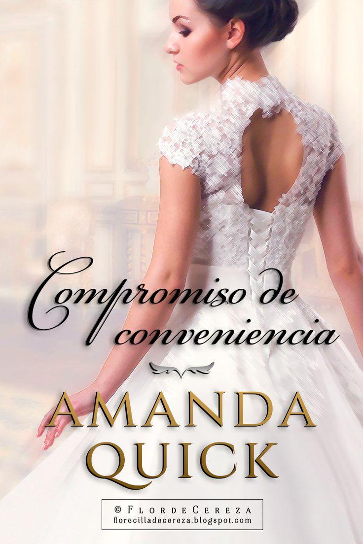 P R O M E S A S D E A M O R: Reseña | Compromiso de conveniencia, Amanda Quick (FanArt realizado por FlordeCereza - Créditos de Promesas de Amor)