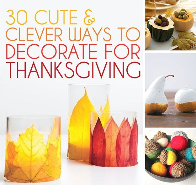 30 Cute And Clever Ways To Decorate For Thanksgiving http://www.buzzfeed.com/alannaokun/clever-ways-to-decorate-for-thanksgiving