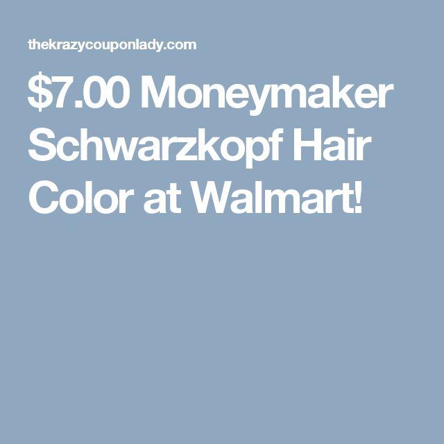 $7.00 Moneymaker Schwarzkopf Hair Color at Walmart!