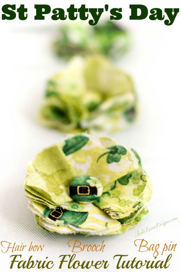 Fabric Flower Tutorial: How to make a St. Patrick's Day Shabby Chic Fabric Posy Flower. via @JadeLouiseDesigns