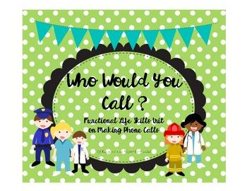 What you got: You receive a full life skills unit on making phone calls. Included is a worksheet on understanding emergency vs. non emergency, skills for making 911 calls, 8 acting it out cards, response worksheet, and 8 different who do you call scenario cards.