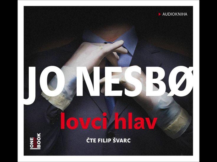 Jo Nesbø - Lovci hlav, Audiotéka.cz