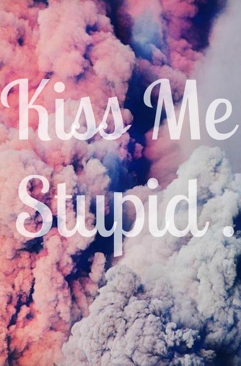 #kissme