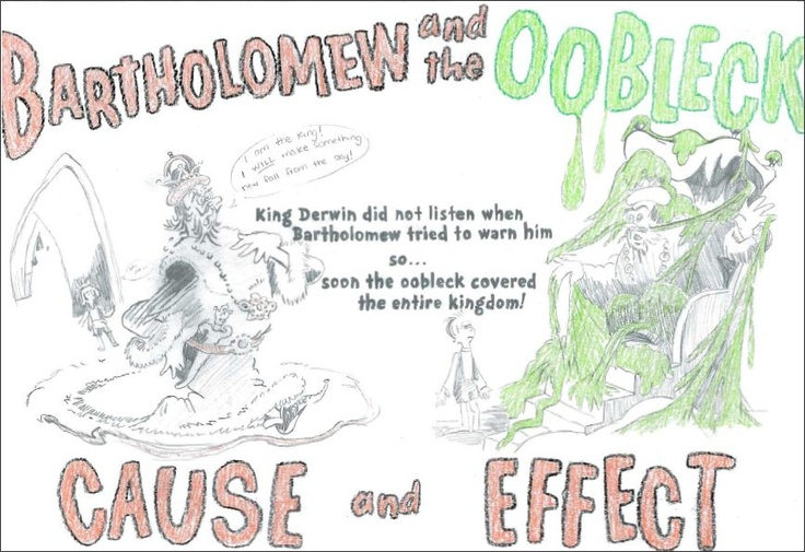 The Bartholomew and the Oobleck cause & effect visual I made for my reading lesson! Drawn entirely in pencil/colored with crayon.