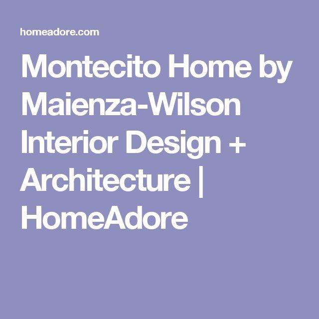 Montecito Home by Maienza-Wilson Interior Design + Architecture | HomeAdore