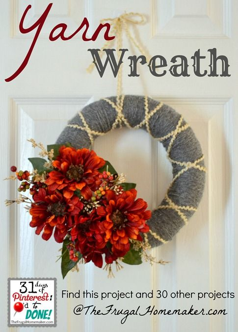Yarn wreath {Day 10 of 31 days of Pinterest: Pinned to Done} via TheFrugalHomemaker.com