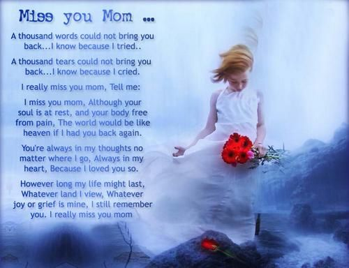 My Mother In Heaven Poem | had to take a moment. The memories they just … felt so real, like ...