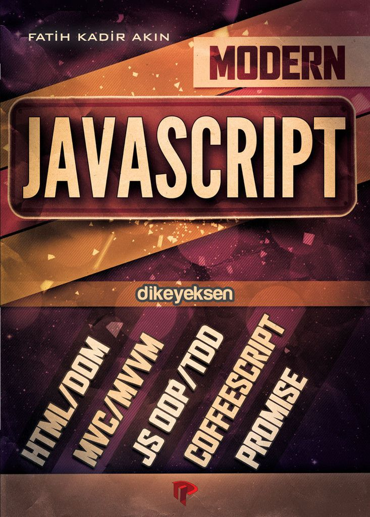 Fatih Kadir Akın - Modern Javascript  http://www.dikeyeksen.com/products/modern-javascript