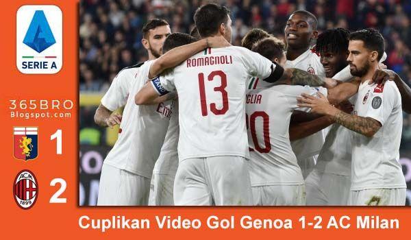 Cuplikan Gol Genoa Vs Ac Milan Skor 1 2 06 10 2019 Ac Milan