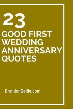 23 Good First Wedding Anniversary Quotes