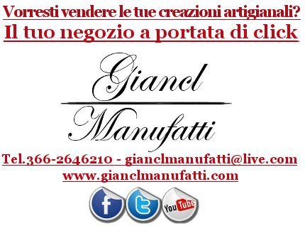 VENDI o ACQUISTA i tuoi prodotti! Giancl Manufatti, l'e-commerce di prima classe: FACILE, VELOCE, SICURO.  SITO WEB: www.gianclmanufatti.wix.com/giancl---manufatti  INDIRIZZO MAIL: gianclmanufatti@live.com FACEBOOK: https://www.facebook.com/Gianclmanufatti TWITTER: https://twitter.com/GianclManufatti GOOGLE+: https://plus.google.com/u/0/113805969228927143923/posts