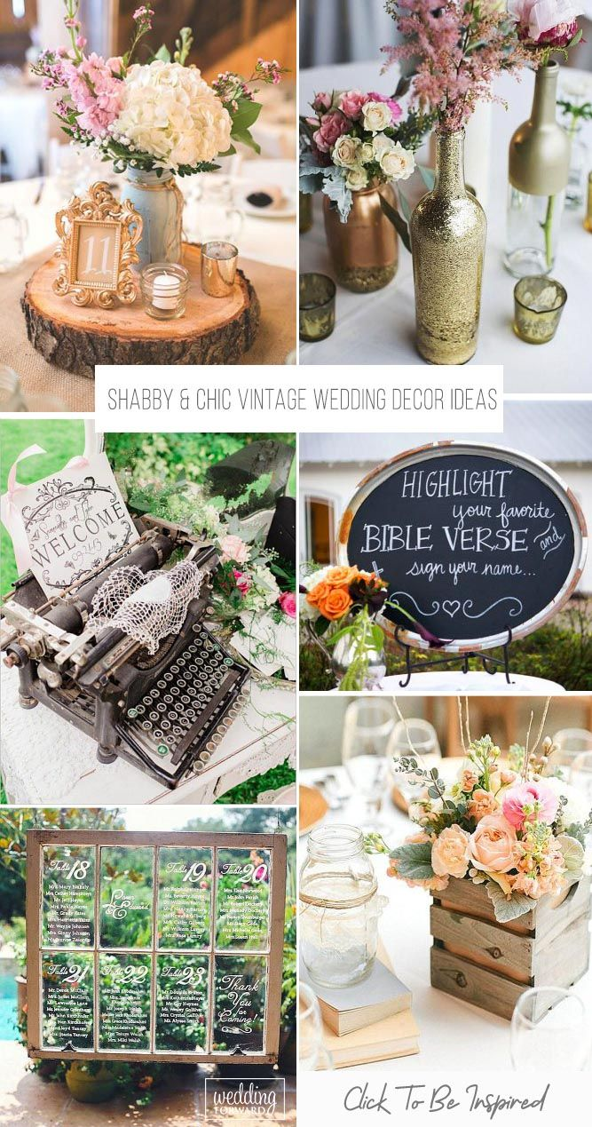 Shabby & Chic Vintage Wedding Decor Ideas | Wedding Forward | Vintage  wedding decorations, Vintage wedding decorations reception, Vintage wedding  reception
