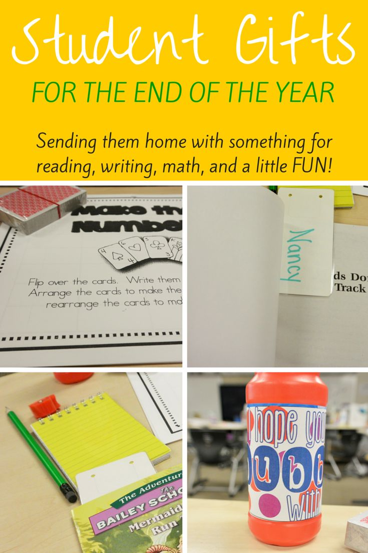 Affordable ideas for student gifts at the end of the year.  Many of these ideas include items that can be purchased at Dollar Tree in packages so that you spend less than $4 on each student.