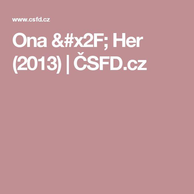 Ona / Her (2013) | ČSFD.cz