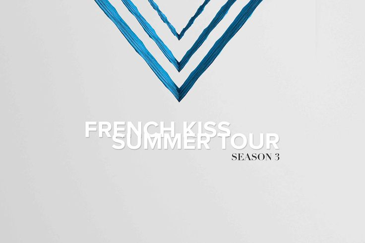 French Kiss Summer Tour season 3 on Behance