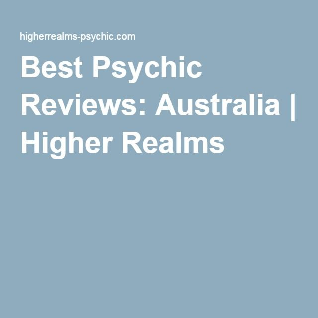 Best Psychic Reviews: Australia | Higher Realms