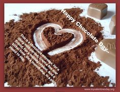 Chocolate Day Quotes Sayings,  Chocolate Day Sms,  Chocolate Day Images with Quotes