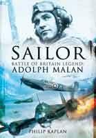 Sale: Sailor - Battle Of Britain Legend Adolph Malan