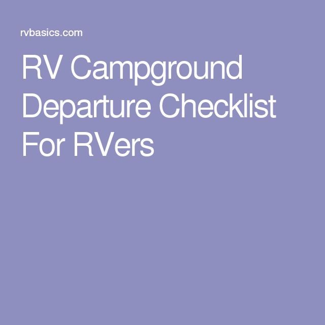 RV Campground Departure Checklist For RVers