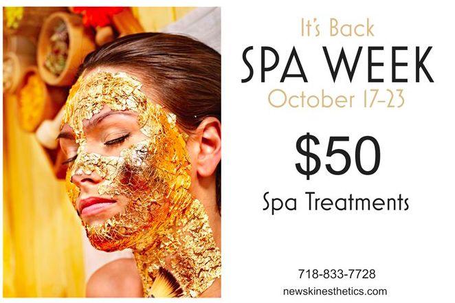 It's Baaack!!!  SPA WEEK - October 17-23 $50 Spa Treatments!!!!  Start Booking NOW - 718-833-7728