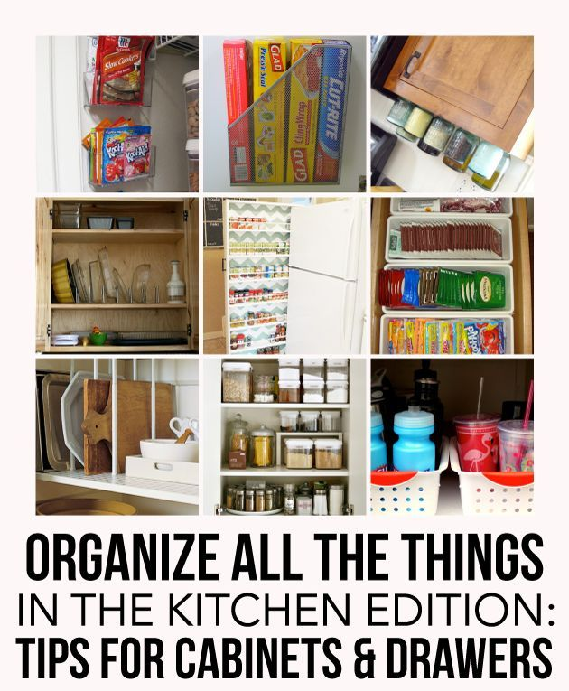 Ideas To Organize Kitchen Cabinets: Tips To A More Organized Kitchen: Cabinets & Drawers