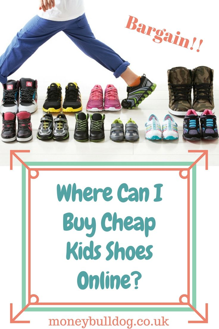 Where Can I Buy Cheap Kids Shoes Online? - Find out which websites offer great deals on kids shoes in the UK!