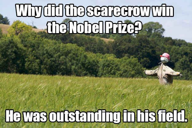 This scarecrow one is added to my list of favorites....18 Jokes That Will Definitely Make You Groan