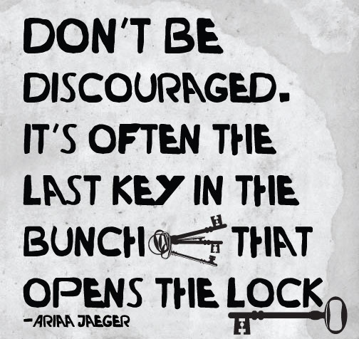 Don't be discouraged! #quotes